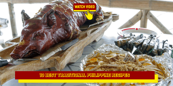 10 Best Traditional Philippine Recipes