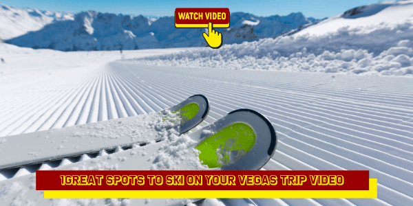 1 Great Spot to Ski On Your Vegas Trip Video