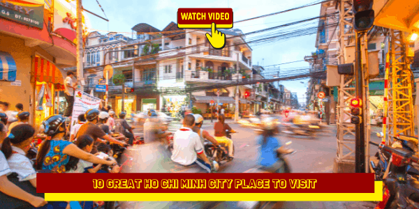 10 Great Ho Chi Minh City Place to Visit (1)