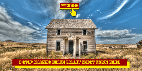 3 Stop Amazing Death Valley Ghost Town Video