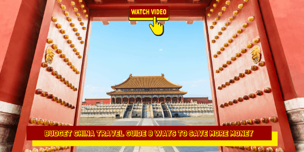 Budget China Travel Guide 8 Ways to Save More Money
