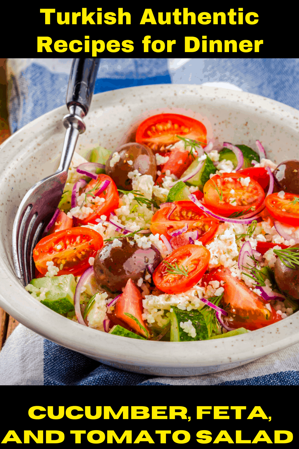 Turkish Authentic Recipes for Dinner - Cucumber, Feta, and Tomato Salad